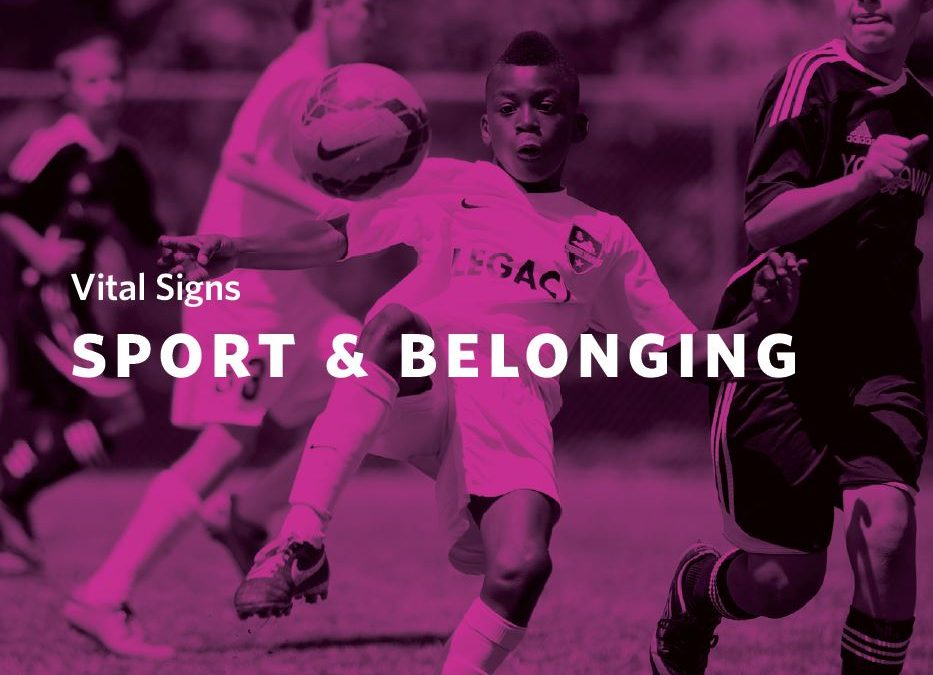 Vital Signs – Sport & Belonging